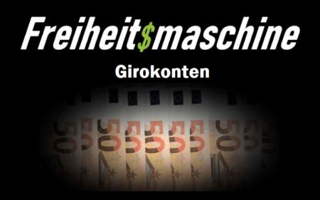 Girokonto-Vergleichsrechner-Die Freiheitsmaschine