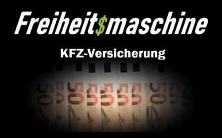 KFZ Versicherung - Vergleichsrechner - Freiheitsmaschine