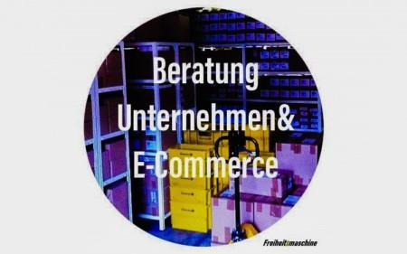Beratung-Unternehmen-E-Commerce-Freiheitsmaschine
