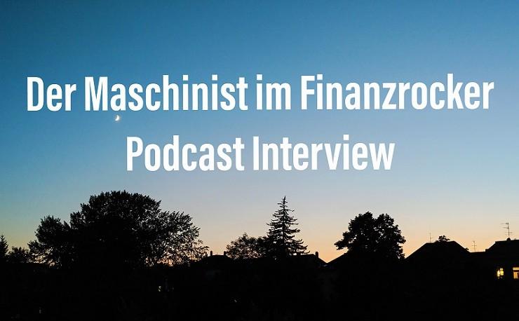 Maschinist Finanzrocker Interview Podcast Millionär