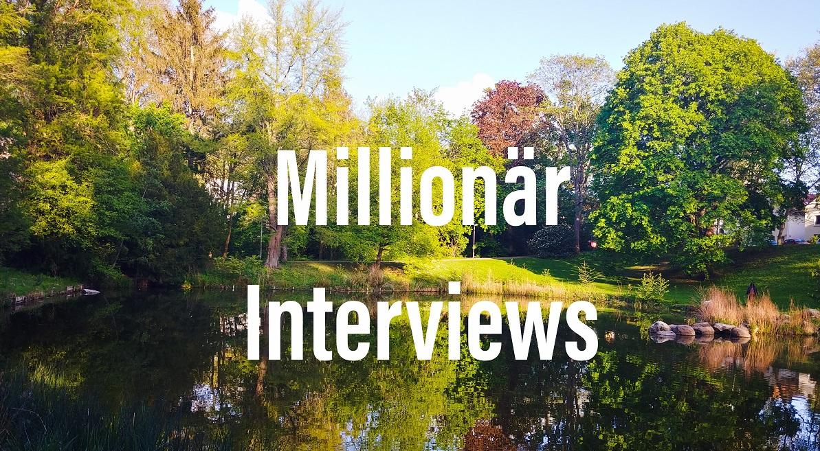 Millionär Interviews Freiheitsmaschine